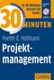 30 Minuten für besseres Projektmanagement