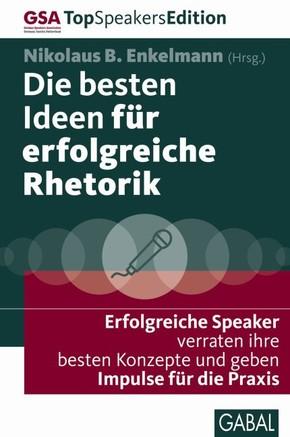 Die besten Ideen für erfolgreiche Rhetorik