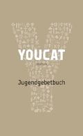 YOUCAT, das Jugendgebetbuch