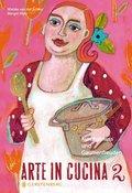 Arte in Cucina - Bd.2