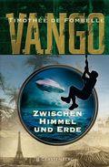 Vango, Zwischen Himmel und Erde