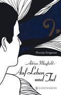 Adrian Mayfield, Auf Leben und Tod