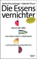 Kreutzberger, Die Essensvernichter