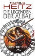 Die Legenden der Albae - Vernichtender Hass