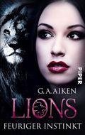 Lions, Feuriger Instinkt