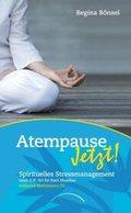 Atempause Jetzt!, m. Audio-CD