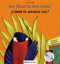 Wie fühlst du dich heute?, Deutsch-Spanisch - Cómo te sientes hoy?, m. Audio-CD