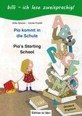 Pia kommt in die Schule, Deutsch-Englisch - Pia's Starting School