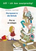 Pia kommt in die Schule, Deutsch-Spanisch - Pia va al colegio