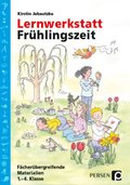 Lernwerkstatt: Frühlingszeit