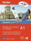 Deutsch ganz leicht A1: Deutsch ganz leicht A1 (russische Ausgabe), Textbuch + Arbeitsbuch + 2 Audio-CDs