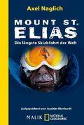 Mount St. Elias - Die längste Skiabfahrt der Welt