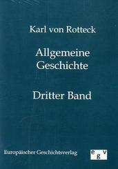 Allgemeine Geschichte vom Anfang der historischen Kenntnis bis auf unsere Zeiten - Bd.3