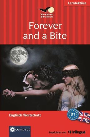 Forever and a Bite - Vampire Stories