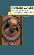 Das Leben des Lorenzo Ghiberti