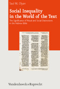 Social Inequalitiy in the World of the Text: The Significance of Ritual and Social Distinctions in the Hebrew Bible