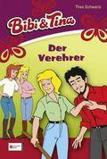 Bibi & Tina - Der Verehrer