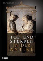 Tod und Sterben in der Antike