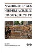 Nachrichten aus Niedersachsens Urgeschichte, Beihefte: Fundchronik Niedersachsen 2008/2009; H.14