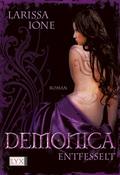 Demonica, Entfesselt