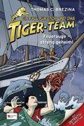 Ein Fall für dich und das Tiger-Team - Feuerauge - streng geheim!