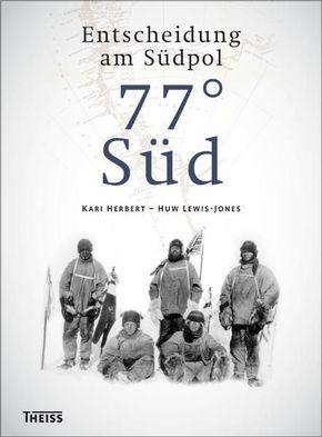 77° Süd - Entscheidung am Südpol