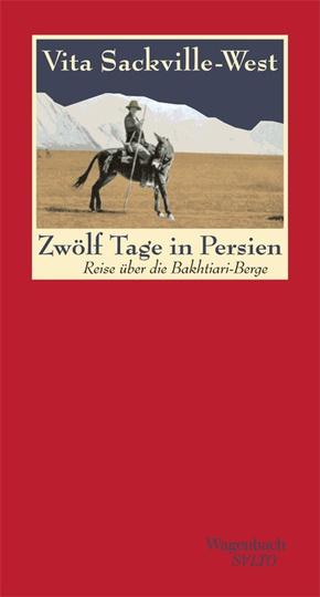 Zwölf Tage in Persien