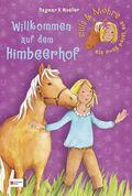Ellie & Möhre, Ein Pony packt aus - Willkommen auf dem Himbeerhof