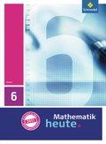 Mathematik heute, Ausgabe 2011 Hessen: 6. Klasse, Schülerband