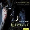 House of Night - Geweckt, 5 Audio-CDs