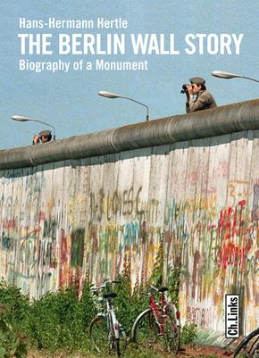The Berlin Wall Story - Die Berliner Mauer, englische Ausgabe