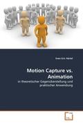 Motion Capture vs. Animation (eBook, 15x22x0,5)