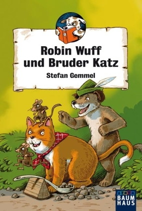 Robin Wuff und Bruder Katz