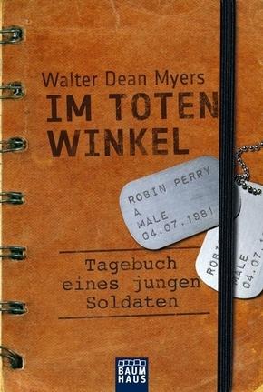 Im toten Winkel - Aus dem Tagebuch eines jungen US-Soldaten