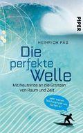 Die perfekte Welle - Mit Neutrinos an die Grenzen von Raum und Zeit oder warum Teilchenphysik wie Surfen ist