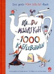 Ich und du und Müllers Kuh und 1000 Kaffeebohnen