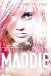 Die Rebellion der Maddie Freeman