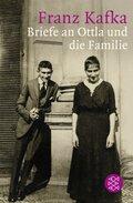 Franz Kafka - Briefe an Ottla und die Familie