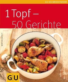 1 Topf - 50 Gerichte