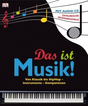 Das ist Musik!, m. Audio-CD