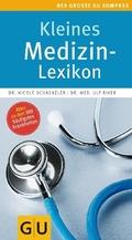 Kleines Medizin-Lexikon