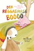 Der Reggaehase Boooo und die rosa Monsterkrabbe, m. Audio-CD