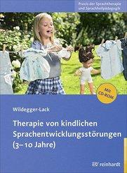 Therapie von kindlichen Sprachentwicklungsstörungen (3-10 Jahre), m. CD-ROM