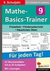 Mathe-Basics-Trainer, Für jeden Tag!: 9. Schuljahr