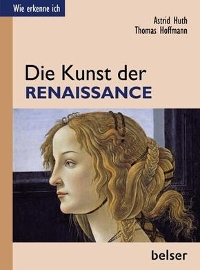 Wie erkenne ich?; Die Kunst der Renaissance