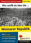 Was weißt du über... Die Weimarer Republik?