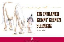 Ein Indianer kennt keinen Schmerz