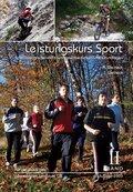Leistungskurs Sport: Sportbiologische und trainingswissenschafltiche Grundlagen; Bd.2