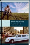 Drei baltische Wege