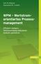 WPM - Wertstromorientiertes Prozessmanagement